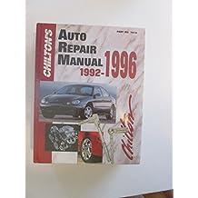 Chilton's Auto Repair Manual 1992-1996 (Chilton's Auto Service Manual)