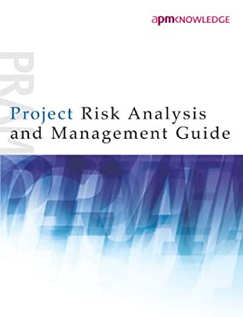 project risk analysis and management guide 2nd edition ebook rh amazon co uk project risk analysis and management guide pram project risk analysis and management guide pdf