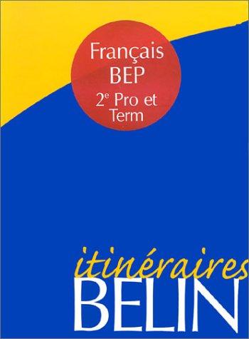 Français, 2e professionnelle et term. BEP