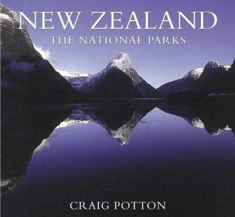 New Zealand: The National Parks