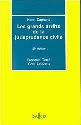 LES GRANDS ARRETS DE LA JURISPRUDENCE CIVILE