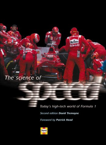 The Science of Speed: Today's Fascinating High-tech World of Formula 1 por David Tremayne
