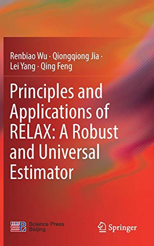 Principles and Applications of RELAX: A Robust and Universal Estimator Universal-radar