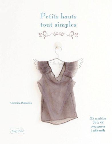Petits hauts tout simples par Christine Palmaccio