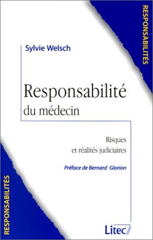Responsabilité du médecin (ancienne édition) par Sylvie Welsch