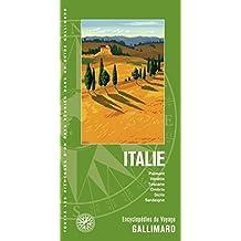 Italie: Piémont, Vénétie, Toscane, Ombrie, Sicile, Sardaigne