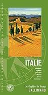 Italie: Piémont, Vénétie, Toscane, Ombrie, Sicile, Sardaigne par Gallimard