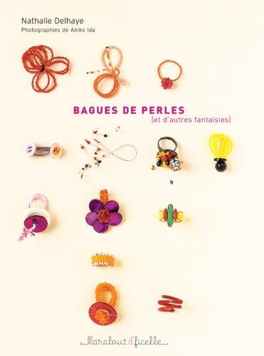 Bagues de perles : (Et d'autres fantaisies) par Nathalie Delhaye