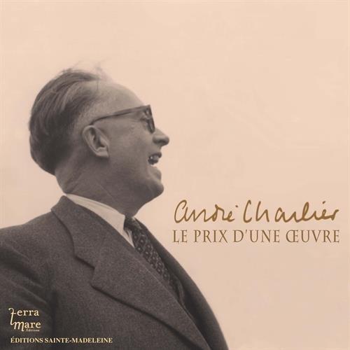 André Charlier : Le prix d'un oeuvre par Dom Henri