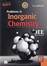 Problems in Inorganic Chemistry for JEE (Main & Advance) - 13/e, Session 202