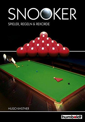 Humboldt Ratgeber Snooker: Spieler, Regeln & Rekorde