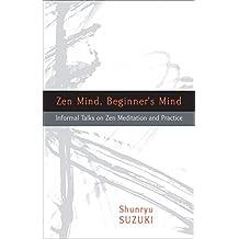 Zen Mind, Beginner's Mind (Rohschnitt Auflage)
