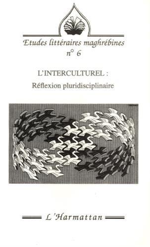 L'interculturel: Réflexion pluridisciplinaire