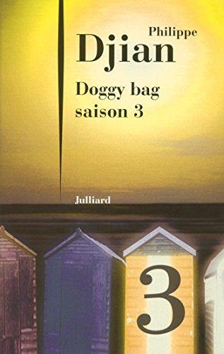Doggy bag - Saison 3 por Philippe DJIAN
