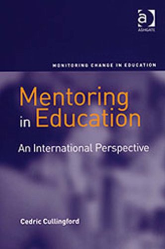Mentoring in Education: An International Perspective (Monitoring Change in Education)