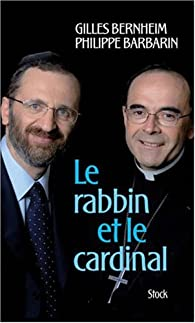 Le rabbin et le cardinal par Gilles Bernheim