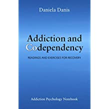 Addiction and Codependency: Readings and Exercises (English Edition)