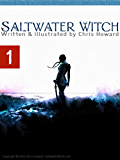 Saltwater Witch (Comic # 1) (Saltwater Witch Comic) (English Edition)