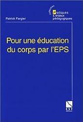 Pour une education du corps  par l' EPS