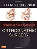 Orthognathic Surgery: Principles and Practice