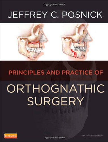 Orthognathic Surgery - 2 Volume Set: Principles and Practice, 1e