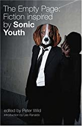 The Empty Page: Fiction Inspired by Sonic Youth