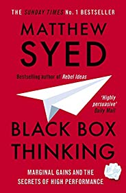 Black Box Thinking: The Surprising Truth About Success (English Edition)