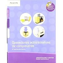 Operaciones administrativas de compraventa  ( Edición 2010)