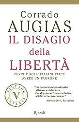 Il disagio della libertà (VINTAGE): Perché agli italiani piace avere un padrone