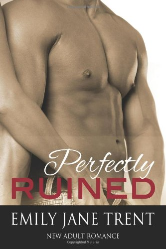 Perfectly Ruined (Perfect Imperfection)
