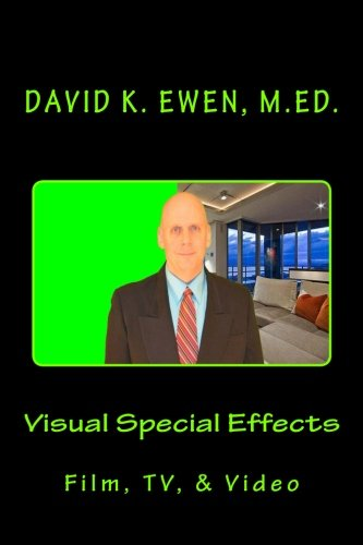 Visual Special Effects: Film, TV, Video Chroma Green Screen
