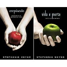 Crepúsculo/ Vida e morte (Portuguese Edition)