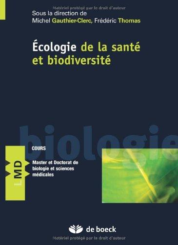 Ecologie de la santé et biodiversité par Michel Gauthier-Clerc