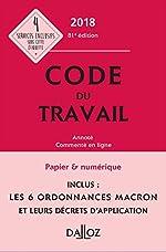 Code du travail 2018, annoté et commenté en ligne - 81e éd. de Christophe Radé
