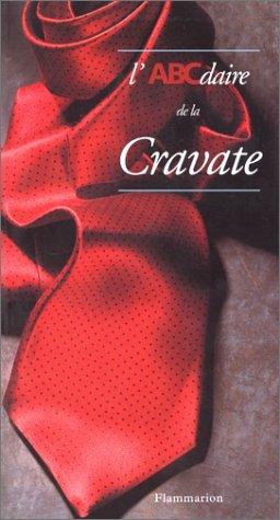 L'ABCdaire de la cravate