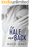 To Hale and Back: Hale Series Book 4