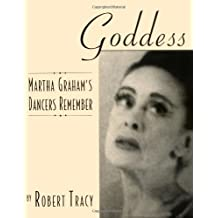 Goddess - Martha Graham's Dancers Remember