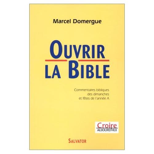 Ouvrir la bible : Commentaires bibliques des dimanches et fêtes de l'année A