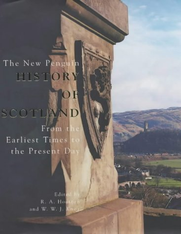 The New Penguin History of Scotland (Allen Lane History S.)