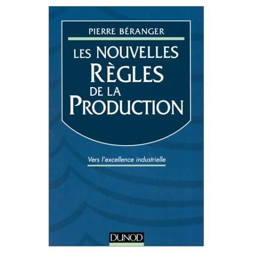 Les nouvelles règles de la production