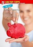 100 Tipps Sparen: Das schont die Haushaltskasse