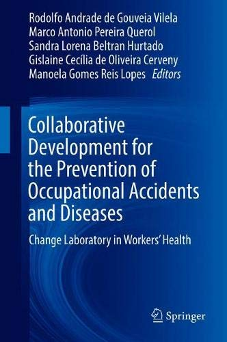 Collaborative Development for the Prevention of Occupational Accidents and Diseases: Change Laboratory in Workers\' Health