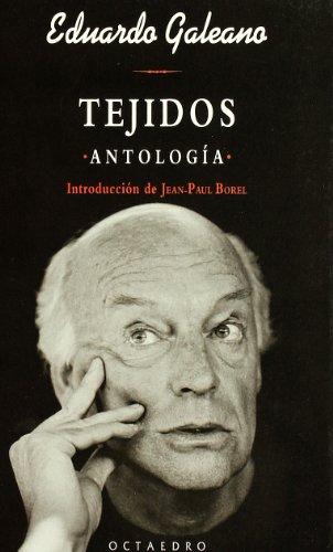 Tejidos : antología por Eduardo Galeano