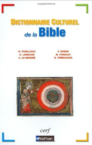 DICT CULTUREL DE LA BIBLE