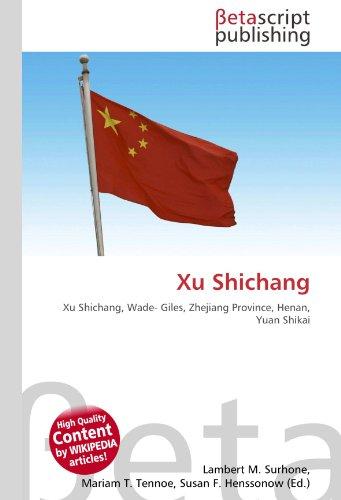 xu-shichang-xu-shichang-wade-giles-zhejiang-province-henan-yuan-shikai