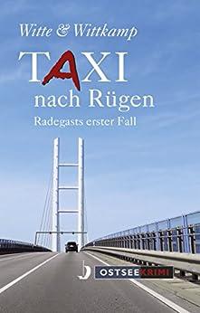 Taxi nach Rügen: Badegasts erster Fall