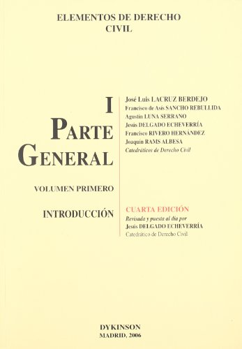 Elementos de Derecho Civil I. Parte General. Volumen 1º. Introducción