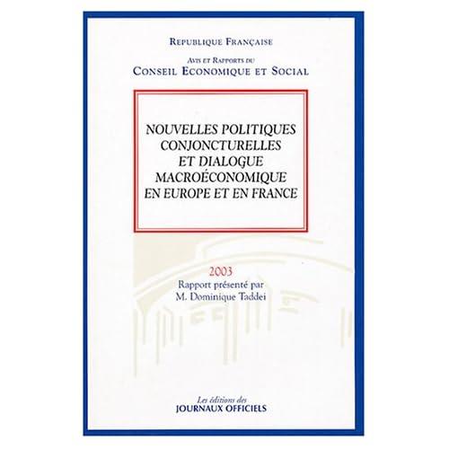Nouvelles politiques conjoncturelles et dialogue macroéconomique en Europe et en France