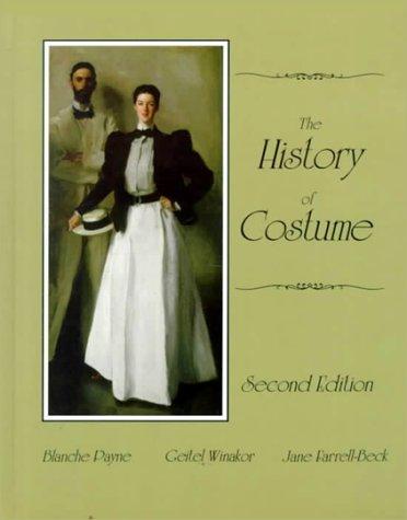 Hall Dance Kostüm - The History of Costume: From Ancient Mesopotamia Through the Twentieth Century
