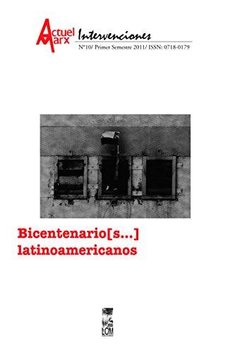 Bicentenario (s…) latinoamericanos. Actuel Marx Nº10. por María Emilia (editora) Tijoux